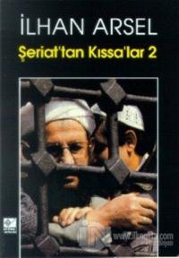 Şeriat'tan Kıssa'lar 2