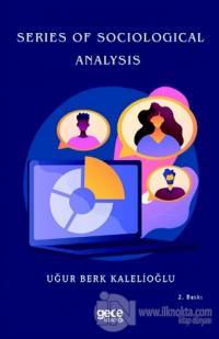 Series Of Sociological Analysis