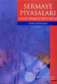 Sermaye Piyasaları Analizler, Kuramlar ve Portföy Yönetimi