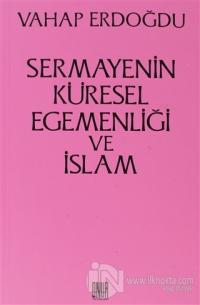 Sermayenin Küresel Egemenliği ve İslam