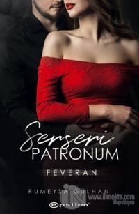 Serseri Patronum - Feveran Rümeysa Gülhan