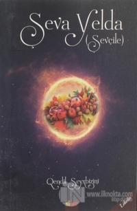 Şeva Yelda (Şevçile) - Yelda Gececi (Şevçile)