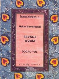 Sevad-ı A'zam - Doğru Yol