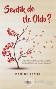 Sevdik de Ne Oldu? Zahide İzmir