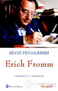 Sevgi Peygamberi - Erich Fromm