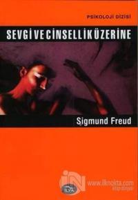 Sevgi ve Cinsellik Üzerine %10 indirimli Sigmund Freud