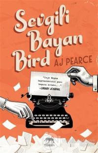 Sevgili Bayan Bird %40 indirimli A. J. Pearce