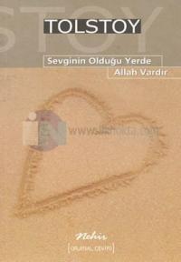 Sevginin Olduğu Yerde Allah Vardır