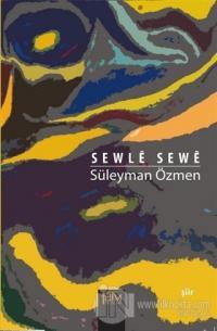 Sewle Sewe + CD Süleyman Özmen