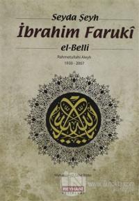 Seyda Şeyh İbrahim Faruki El-Belli