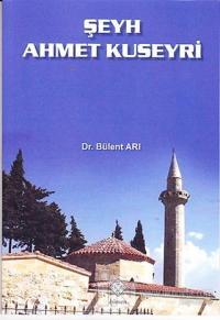 Şeyh Ahmet Kuseyri Bülent Arı
