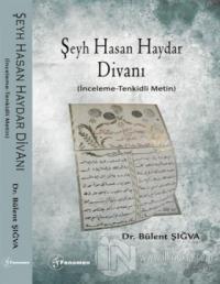 Şeyh Hasan Haydar Divanı (İnceleme-Tenkidli Metin)
