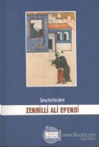 Şeyhülislam Zenbilli Ali Efendi
