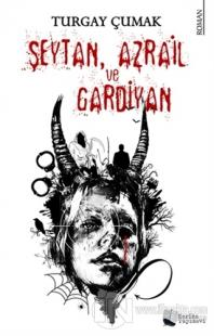 Şeytan Azrail ve Gardiyan