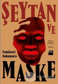 Şeytan ve Maske Fuminori Nakamura