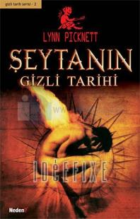 Şeytanın Gizli Tarihi - 2.Kitap
