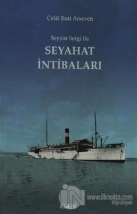 Seyyar Sergi ile Seyahat İntibaları