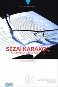 Sezai Karakoç Sempozyum Bildirileri