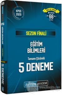 Sezon Finali Eğitim Bilimleri Tamamı Çözümlü 5 Deneme