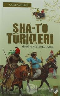 Sha-T'o Türkleri Siyasi ve Kültürel Tarihi