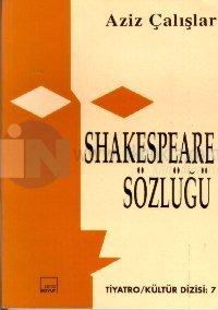 Shakespeare Sözlüğü %20 indirimli Aziz Çalışlar