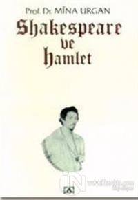 Shakespeare ve Hamlet %20 indirimli Mina Urgan