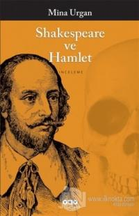 Shakespeare ve Hamlet Mina Urgan