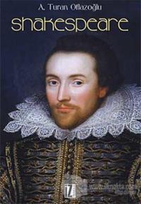 Shakespeare %25 indirimli A. Turan Oflazoğlu