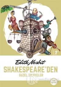 Shakespeare'den Güzel Hikayeler Edith Nesbit