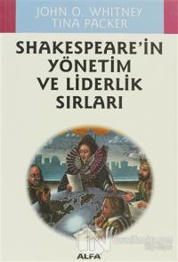 Shakespeare'in Yönetim ve Liderlik Sırları