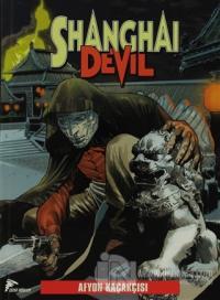 Shanghai Devil 1 : Afyon Kaçakçısı, Yasak Şehir