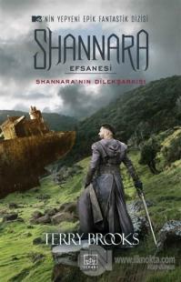 Shannara Efsanesi - Shannara'nın Dilekşarkısı