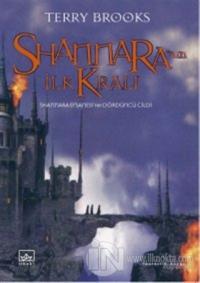 Shannara'nın İlk Kralı