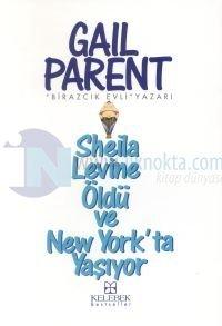 Sheila Levine Öldü Ve New York'da Yaşıyor