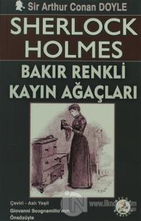 Sherlock Holmes - Bakır Renkli Kayın Ağaçları