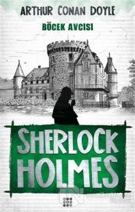 Sherlock Holmes - Böcek Avcısı