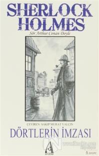 Sherlock Holmes - Dörtlerin İmzası