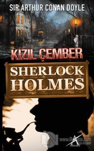 Sherlock Holmes : Kızıl Çember %10 indirimli Sir Arthur Conan Doyle