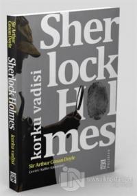 Sherlock Holmes - Korku Vadisi %22 indirimli Sir Arthur Conan Doyle