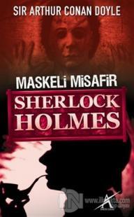Sherlock Holmes : Maskeli Misafir