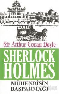 Sherlock Holmes - Mühendisin Başparmağı %10 indirimli Sir Arthur Conan