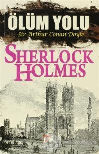 Sherlock Holmes: Ölüm Yolu