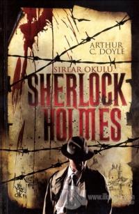 Sherlock Holmes - Sırlar Okulu