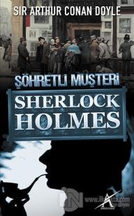 Sherlock Holmes : Şöhretli Müşteri