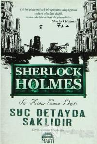 Sherlock Holmes - Suç Detayda Saklıdır