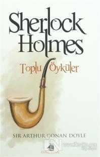 Sherlock Holmes -Toplu Öyküler