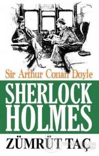 Sherlock Holmes - Zümrüt Taç %10 indirimli Sir Arthur Conan Doyle