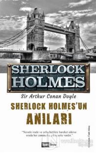 Sherlock Holmes'un Anıları - Sherlock Holmes Sir Arthur Conan Doyle