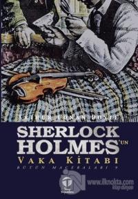 Sherlock Holmes'un Vaka Kitabı - Bütün Maceraları 9