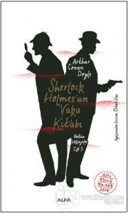 Sherlock Holmes'un Vaka Kitabı Sir Arthur Conan Doyle
